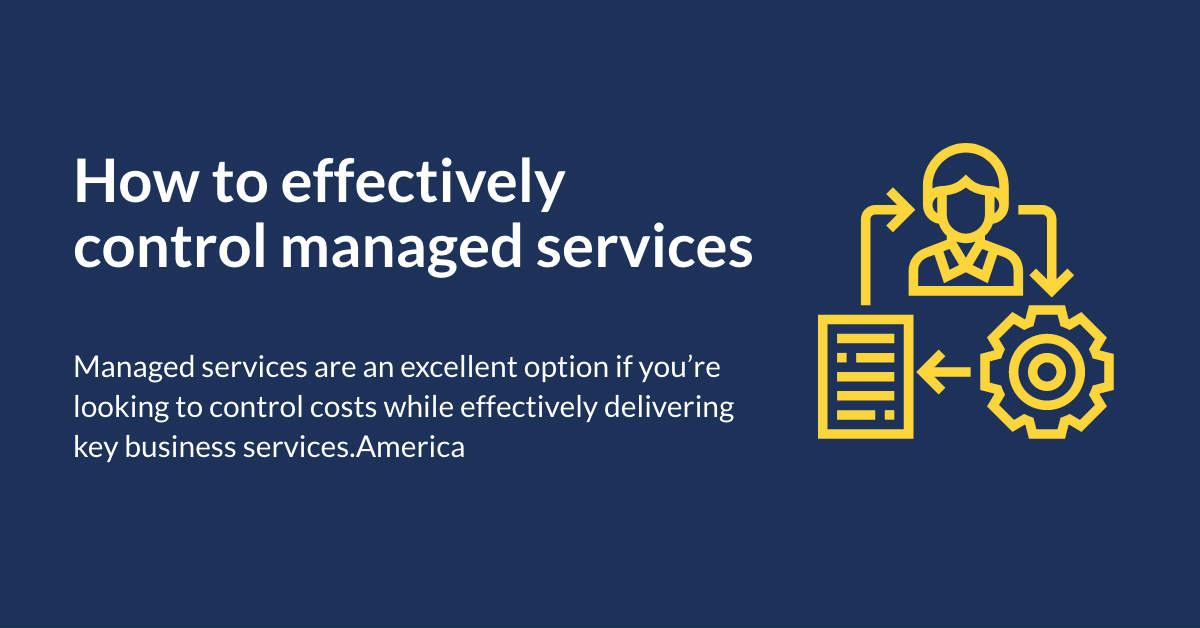 How to effectively control managed services