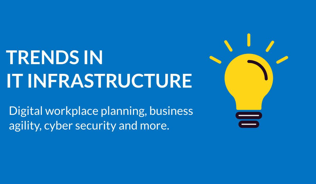 Future of IT Infrastructure: Growing trends in IT infrastructure