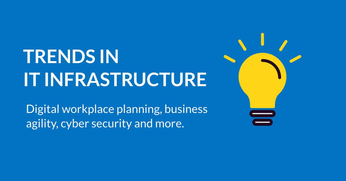 Trends in IT infrastructure