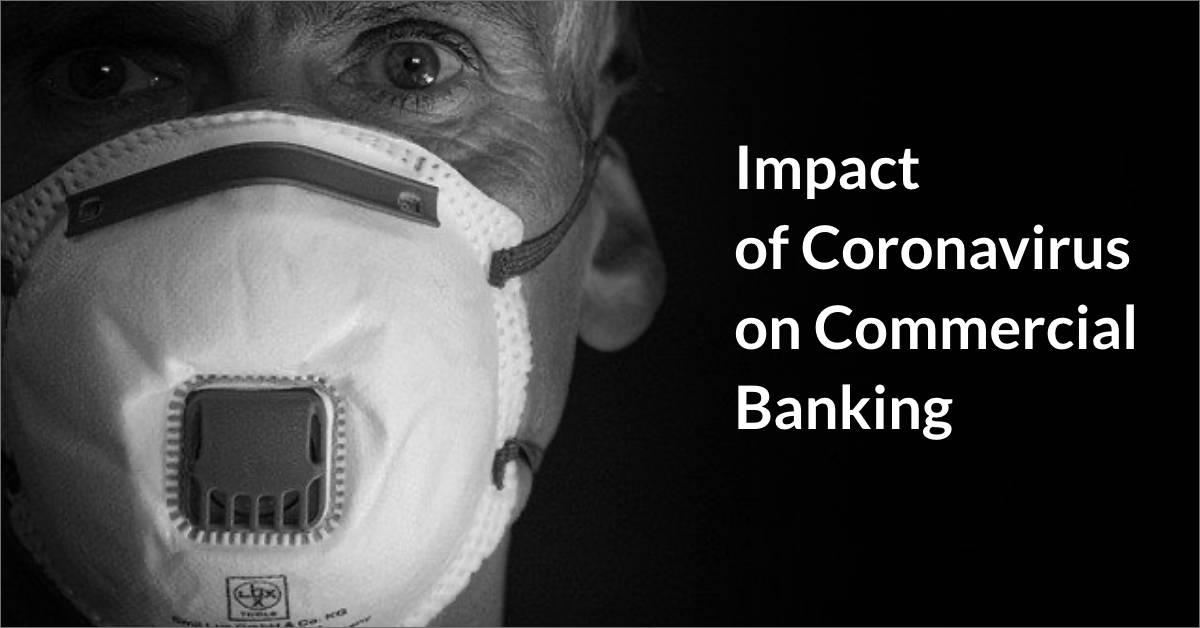 Impact of Coronavirus on Commercial Banking
