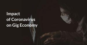 Impact of Coronavirus on Gig Economy