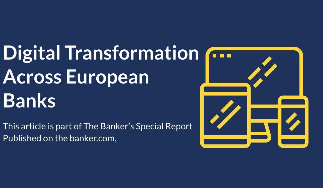 European banks grapple with digital transformation