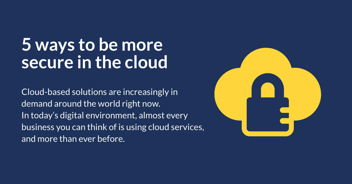 5 Ways to be more secure in the cloud